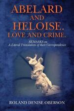 Abelard and Heloise Correspondence Ser.: Abelard and Heloise. Love and Crime...