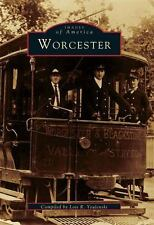 Worcester by Louis R. Yeulenski (1994, Paperback)