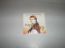 FRANCOIS VALERY CD SINGLE FRANCE IL EST REVENU LE SOLEIL