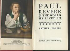 Paul revere & the world he lived in by esther forbes riverside press 1942 hc