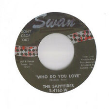 "THE SAPPHIRES Who Do You Love / Oh So Soon SWAN 4162 SOUL 45 7"" HEAR!"