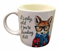 It's Only Cold When You're Standing Still Indigo Mug Hipster Fox Cool Foxy Cup