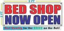 Bed Shop Now Open Banner Sign New Size Best Quality for The $