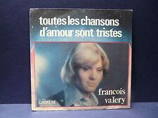 FRANCOIS VALERY Toutes les chansons d amour sont tristes 49162