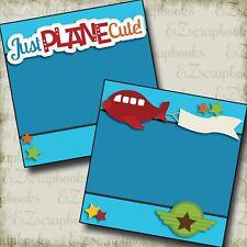 JUST PLANE CUTE NPM- 2 Premade Scrapbook Pages - EZ Layout 2557