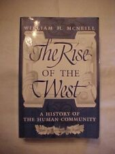 2004 PB Book THE RISE OF THE WEST: HISTORY OF THE HUMAN COMMUNITY by McNEILL