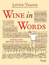Wine in Words: Some Notes for Better Drinking, Lettie Teagie, Good, Hardcover