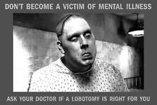 Old Photo. Funny - ASK YOUR DOCTOR IF A LOBOTOMY IS RIGHT FOR YOU?
