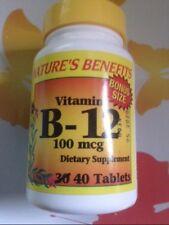 NATURES BENEFITS VITAMIN B-12 100 MCG-40 TABLETS NEW EXP 2020 A NEED 4 DIABETICS
