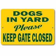 """Beware of Dog Keep Gate Closed Sign 100% Aluminum Brand New 8"""" x 12"""" Green Text"""