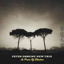 Peter Erskine New Trio - In Praise Of Shadows [New CD]