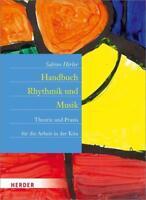 Handbuch Rhythmik und Musik von Sabine Hirler (2014, Taschenbuch)