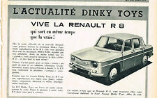 PUBLICITE ADVERTISING  1962   DINKY TOYS  jeux jouets  RENAULT 8