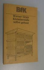 Kleintierställe selbst gebaut *Werner Gratz* 1982 @@bebildertes Fachbuch