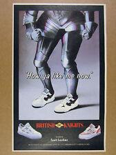 1988 British Knights BK Shoes 'How ya like me now' vintage print Ad