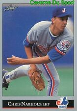 327   CHRIS NABHOLZ    MONTREAL EXPOS  BASEBALL CARD LEAF 1992