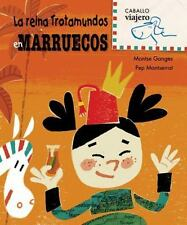 La reina Trotamundos en Marruecos (Caballo viajero) (Spanish Edition)
