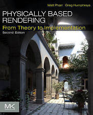 NEW Physically Based Rendering, Second Edition: From Theory to Implementation