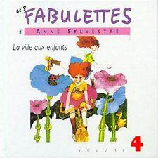 LES FABULETTES D'ANNE SYLVESTRE /VOL.4 : LA VILLE AUX ENFANTS (CD NEUF)