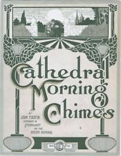 Cathedral Morning Chimes, 1913, vintage sheet music