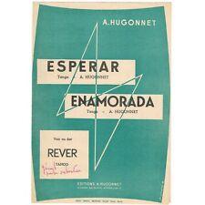 ESPERAR - ENAMORADA et RÊVER Partitions Accordéon de 3 TANGOS de A. HUGONNET 195