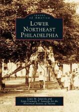 Images of America: Lower Northeast Philadelphia Paperback 2005