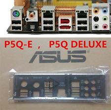 Original ASUS I/O IO SHIELD P5Q-E & P5Q DELUXE  #G2088 XH