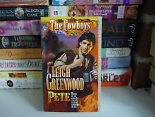 LEIGH GREENWOOD HISTORICAL ROMANCE - PETE - THE COWBOYS SERIES