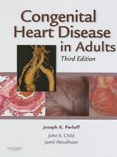 Congenital Heart Disease in Adults, 3e Congenital Heart Disease in Adults Perl