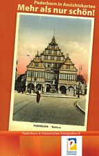 Gaidt, Mehr als nur schön! Paderborner Ansichtskarten Paderborn hist. Fotos Bd 8