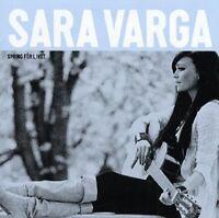 "Sara Varga - ""Spring For Livet"" - 2011"