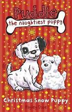 Puddle the Naughtiest Puppy: Christmas Snow Puppy: Book 9, New, Daze, Hayley Boo