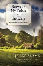 (Good)-Between My Father and the King: New and Uncollected Stories (Paperback)-F