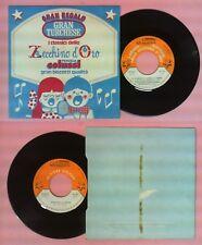 LP 45 7'' ZECCHINO D'ORO Il guercio lungo nano I musicanti di brema no cd mc