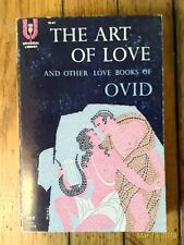 The Art of Love and other Love Books of Ovid , 1959, PB