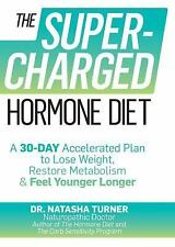 The Supercharged Hormone Diet by Natasha Turner Hard Cover Book (English)
