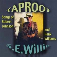 S.E. WILLIS Taproot Songs of Robert Johnson & Hank Williams CD OOP FOLK BLUES