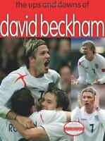 The Ups and Downs of David Beckham, Unknown, Like New, Spiral-bound