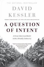 A Question Of Intent: A Great American Battle With A Deadly Industry Great Amer