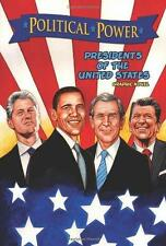 Political Power: Presidents of the United States Graphic Novel 2010 TPB
