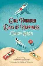One Hundred Days of Happiness by Fausto Brizzi (Paperback, 2016)