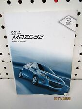 2014 Mazda/ Mazda 2 Owners Manual (book only)   FREE SHIPPING