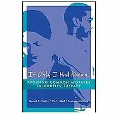 If Only I Had Known: Avoiding Common Mistakes In Couples Therapy by Methven, Sus