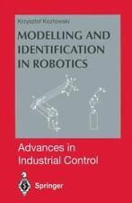 Modelling and Identification in Robotics by Krzysztof Kozlowski (1998,...
