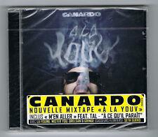 CANARDO - À LA YOUV - MIXTAPE 2012 - 16 TRACKS - NEUF NEW NEU