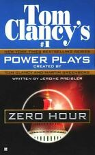 Zero Hour (Tom Clancy's Power Plays, Book 7), Tom Clancy, Martin Greenberg, Jero