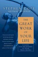 The Great Work Of Your Life by Stephen Cope 9780553386073 | Brand New