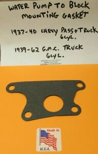 1937 1938 1939 1940 CHEVROLET PASS.+TRUCK 216 6 CYL. WATER PUMP MOUNTING GASKET