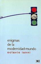 NEW Enigmas de la modernidad-mundo (Sociologia y Politica) (Spanish Edition)