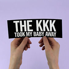 "The Ramones Sticker! ""KKK took my baby away"", Joey Johnny Dee Dee, 1970s Punk"